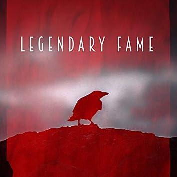 Legendary Fame