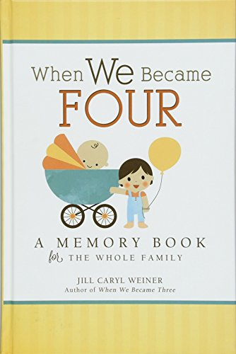 When We Became Four: A Memory Book for the Whole Family