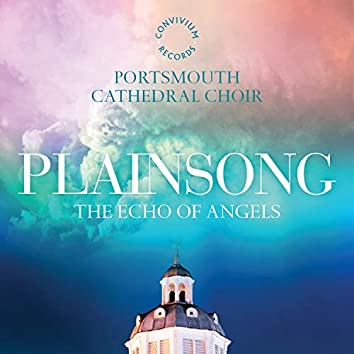 Plainsong: The Echo of Angels