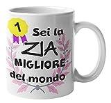 Colorfamily Tazza Mug Zia - Idea Regalo Zia - Sei la Migliore del Mondo