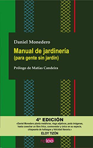 Manual de jardinería (para gente sin jardín)