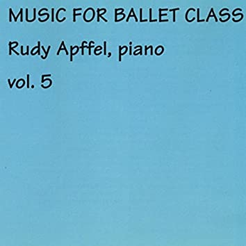 Music for Ballet Class, Vol. 5