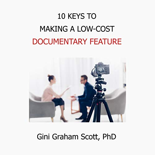 10 Keys to Making a Low-Cost Documentary Feature Titelbild
