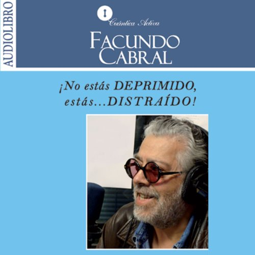 No estás deprimido, estás distraído [You Are Not Depressed , You Are Distracted] audiobook cover art