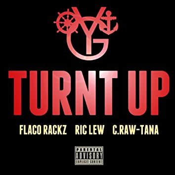 Turnt up (feat. Flaco Rackz, Ric Lew & C. Raw-Tana)