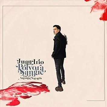 Pólvora y Sangre (feat. Antonia Navarro)