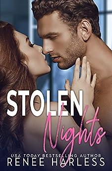 Stolen Nights (The Stolen Series Book 1) by [Renee Harless]