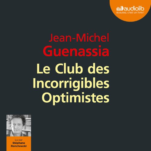 Le Club des Incorrigibles Optimistes audiobook cover art
