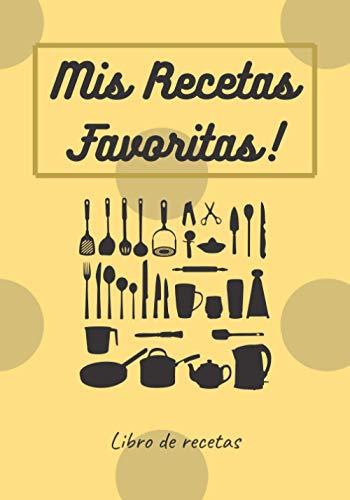 Mis Recetas Favoritas!: Libro de recetas en blanco | Cuaderno para escribir | 100 páginas para 50 recetas | 17,8x25,4 cm | Idea de regalo | Ideal para cocinar en familia | Personalizable