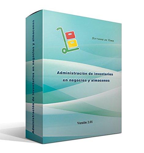 Administración de inventarios en negocios y almacenes