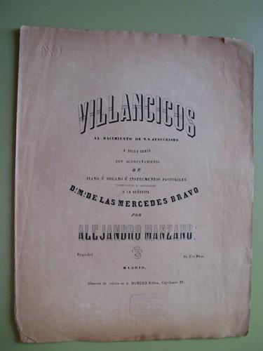 Partitura - Score : VILLANCICOS. A solo y coros con acompañamiento de Piano u Organo e Instrumentos pastoriles