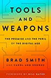 Tools and Weapons: The Promise and the Peril of the Digital Age - Brad Smith