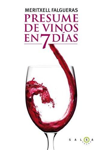 Presume de vinos en 7 días (SALSA)