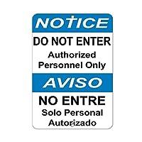 新しいブリキの標識の通知は、許可された人員のみを入力しないでください危険アルミニウム金属道路標識壁の装飾8x12インチ