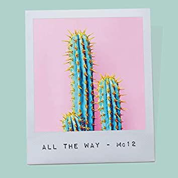 All The Way - Single