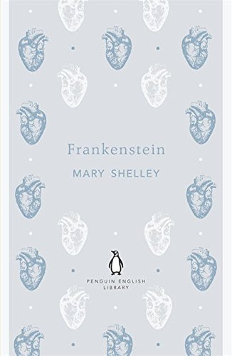 By Mary Shelley - Frankenstein (Penguin English Library)