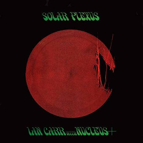 Ian Carr & Nucleus