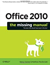 Office 2010: The Missing Manual (Missing Manuals)