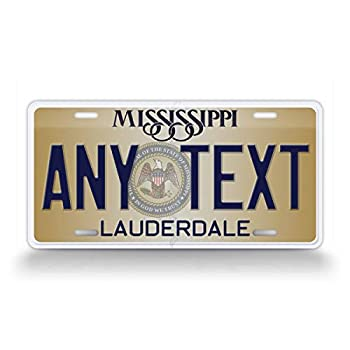 SignsAndTagsOnline Custom New Mississippi State License Plate MS Replica Personalized Text Novelty Auto Tag