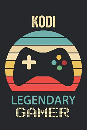 Kodi Legendary Gamer: Lined Notebook / Journal Gift, 6 x 9 inches, Kodi Funny Video Games, Boys Legendary Gamer Kodi Gift, Personalized Gift Idea for Kodi, For Students, Teens, and Kids