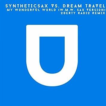 My Wonderful World (W.M.W. Sax Version) (Oberty Radio Remix)