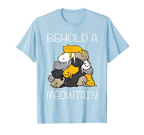 Funny Cat Shirt Behold A Meowtain Cat Mountain Tee T Shirt T-Shirt