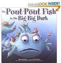 Deborah Diesen,dan Hanna'sthe Pout-pout Fish in Big-big Dark [Hardcover](2010)