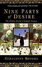 Geraldine Brooks: Nine Parts of Desire : The Hidden World of Islamic Women (Paperback); 1996 Edition
