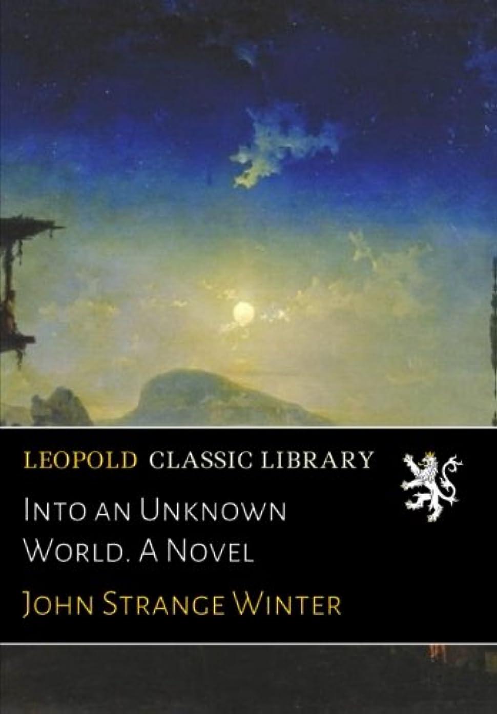 不十分引き算指紋Into an Unknown World. A Novel