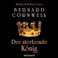 Der sterbende König Hörbuch