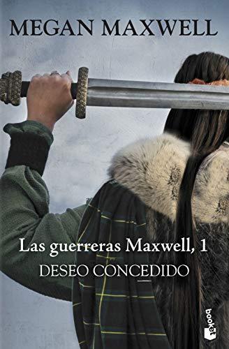 Deseo concedido: Serie Las guerreras Maxwell 1 (Bestseller)