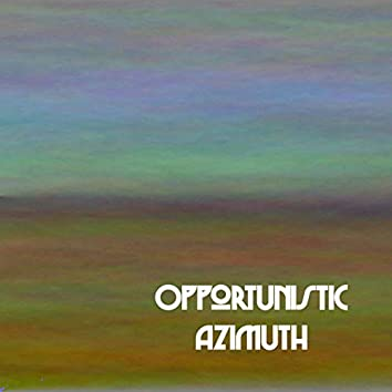 Opportunistic Azimuth