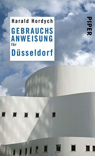 Gebrauchsanweisung für Düsseldorf: 2. aktualisierte Auflage 2012