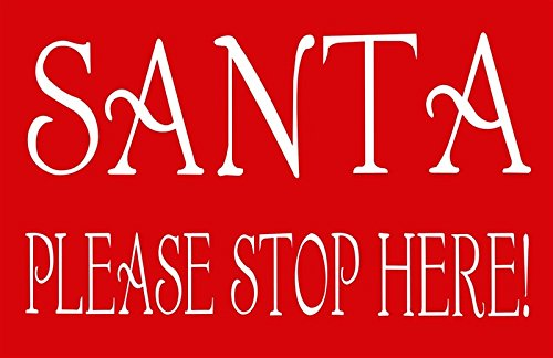 Endless Creations Santa Please Stop Here Wall Message Plaque Sign for Christmas