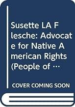 Susette LA Flesche: Advocate for Native American Rights (People of Distinction)