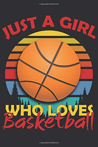 Just A Girl Who Loves basketball: Notebook Husky Journal 6x9...