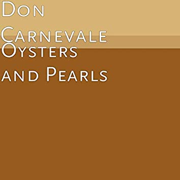 Oysters and Pearls