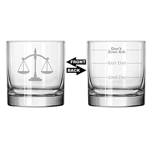11Oz Rocks Whiskey Glas zwei-seitige Good Day Bad Day Don 't Even Ask rechtsanwaltsfachangestellter Jurist Rechtsanwalt Waage der Gerechtigkeit