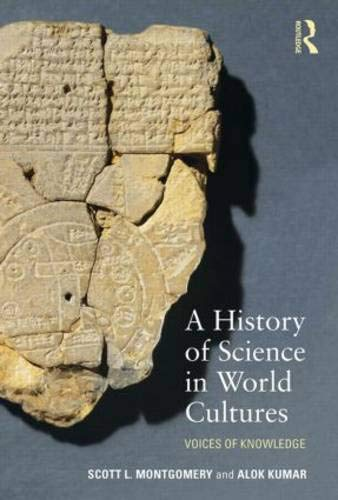 A History of Science in World Cultures: Voices of Knowledge