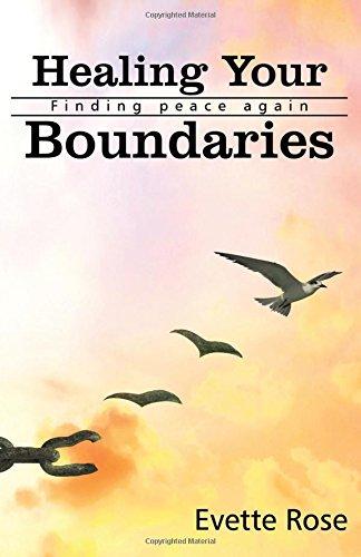 Healing Your Boundaries: Finding Peace Again (Metaphysical Anatomy) (Volume 1)