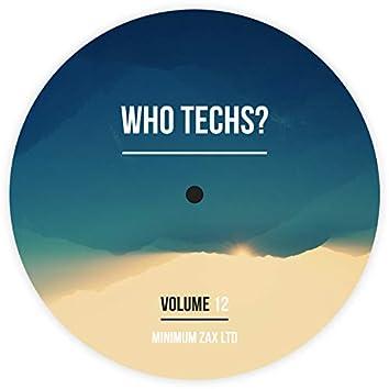 Who Techs? Volume 12