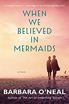 When We Believed in Mermaids  A Novel