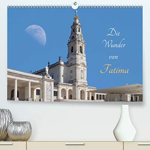 Die Wunder von Fatima (hochwertiger DIN A2 Wandkalender 2021, Kunstdruck in Hochglanz)