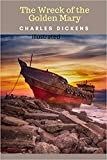 The Wreck of the Golden Mary Illustrated (English Edition)