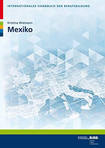 Mexiko (Internationales Handbuch der Berufsbildung - IHBB)