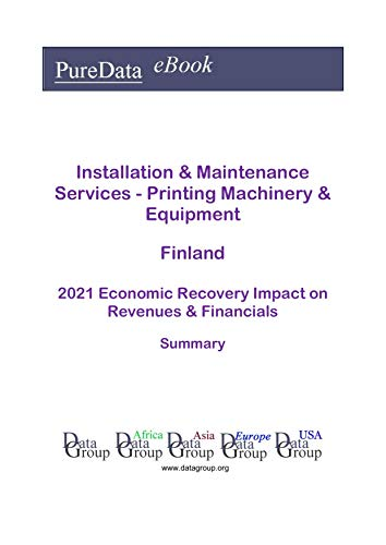 Installation & Maintenance Services - Printing Machinery & Equipment Finland Summary:...