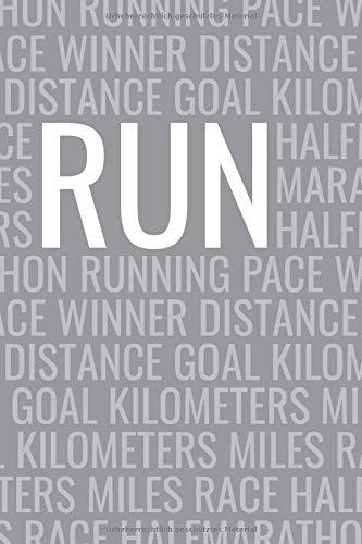 Ein Jahr Laufen Lauftagebuch Journal Logbuch Run: Alle Läufe notieren und Verbesserungen verfolgen! Tagebuch für Läufer, Jogger, Runner