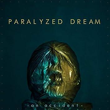 Paralyzed Dream