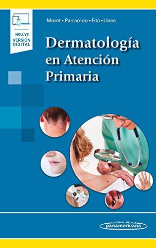 Dermatologia en atencion primaria (incluye version digital) (Incluye versión digital)