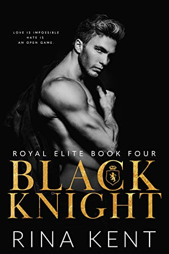 Black Knight (Royal Elite Book 4)
